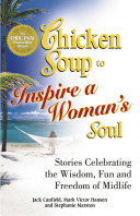A Taste of Chicken Soup to Inspire a Woman's Soul