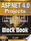 Asp.Net 4.0 Projects: Covers .Net 3.5 And .Net 4.0 Codes, Black Book (With Cd)