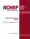 Dealing with Truck Parking Demands