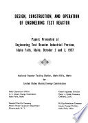 Design, Construction, and Operation of Engineering Test Reactor