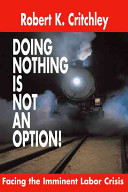 Doing Nothing is Not an Option!