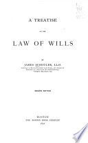 A Treatise on the Law of Wills