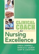 Clinical Coach for Nursing Excellence Pdf/ePub eBook