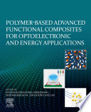 Polymer Based Smart Composites for Optoelectronic and Energy Applications