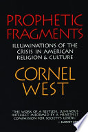 """Prophetic Fragments"" by Cornel West"