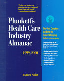 Plunkett s Health Care Industry Almanac 1999 00 Book