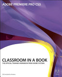 Adobe Premiere Pro CS3 Classroom in a Book