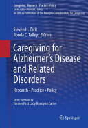 Caregiving for Alzheimer   s Disease and Related Disorders