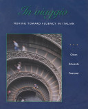 In viaggio: Moving Toward Fluency in Italian