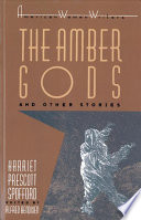 The Amber Gods, and Other Stories