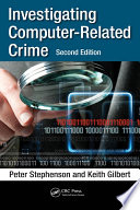 Investigating Computer Related Crime  Second Edition