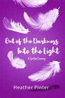 Out of the Darkness, Into the Light Pdf/ePub eBook