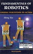 Fundamentals Of Robotics: Linking Perception To Action [Pdf/ePub] eBook