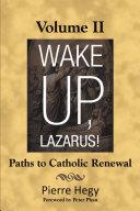 Wake Up, Lazarus! Volume II