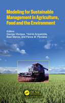 Modeling for Sustainable Management in Agriculture  Food and the Environment