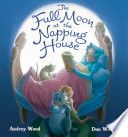 The Full Moon at the Napping House