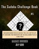 The Sudoku Challenge Book  5