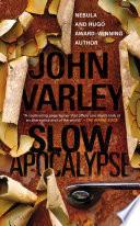 Slow Apocalypse