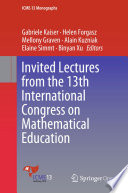 Invited Lectures From The 13th International Congress On Mathematical Education Book PDF