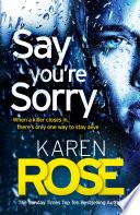 Say You re Sorry  The Sacramento Series Book 1