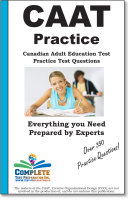 Practice the CAAT  Practice test questions for the Canadian Adult Achievement Test