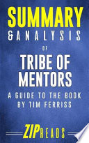 Summary and Analysis of Tribe of Mentors
