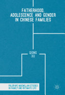 Fatherhood  Adolescence and Gender in Chinese Families
