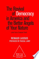 The Revival of Democracy in America and the Better Angels of Your Nature Book