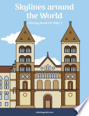 Skylines around the World Coloring Book for Kids 3