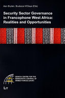 Security Sector Governance in Francophone West Africa