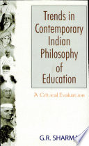 Trends In Contemporary Indian Philosophy Of Education A Critical Evaluation
