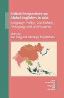 Critical Perspectives on Global Englishes in Asia