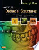 Anatomy Of Orofacial Structures Enhanced 7th Edition E Book
