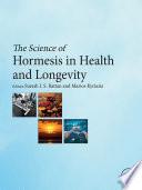 """The Science of Hormesis in Health and Longevity"" by Suresh Rattan, Marios Kyriazi"