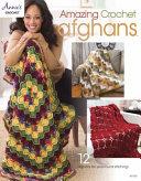 Amazing Crochet Afghans