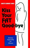 Kiss Your Fat Good-Bye