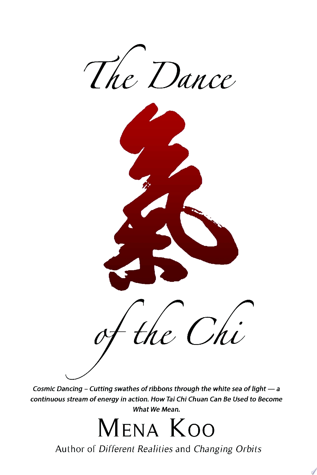 The Dance of the Chi