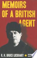 """Memoirs of a British Agent"" by R. H. Bruce Lockhart"