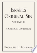 Israel S Original Sin
