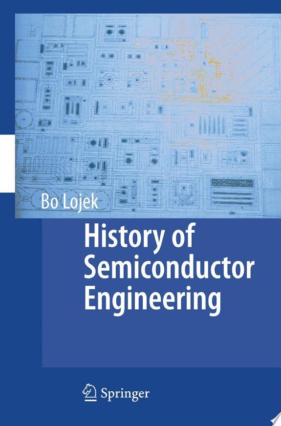 History of Semiconductor Engineering