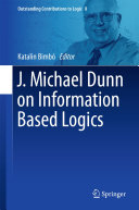 J. Michael Dunn on Information Based Logics
