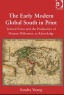 The Early Modern Global South in Print Pdf/ePub eBook