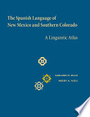 The Spanish Language Of New Mexico And Southern Colorado