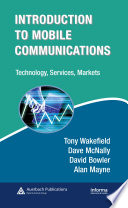 Introduction To Mobile Communications Technology Services Markets Book PDF