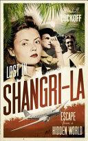 Lost in Shangri La