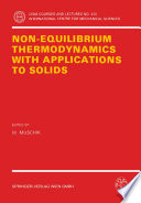 Non Equilibrium Thermodynamics with Application to Solids