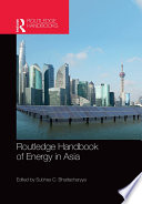 Routledge Handbook of Energy in Asia Book