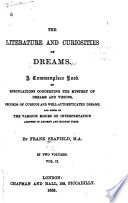 The Literature and Curiosities of Dreams