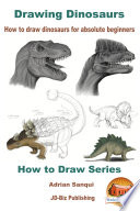 Drawing Dinosaurs   How To Draw Dinosaurs for Absolute Beginners