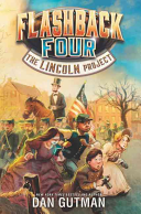 Flashback Four 1 The Lincoln Project